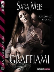 Graffiami ebook by Sara Meis