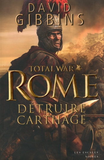 Total War : Rome ebook by David GIBBINS