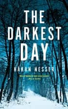 The Darkest Day ebook by Håkan Nesser, Sarah Death