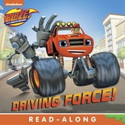 Driving Force (Blaze and the Monster Machines) ebook by Nickelodeon Publishing