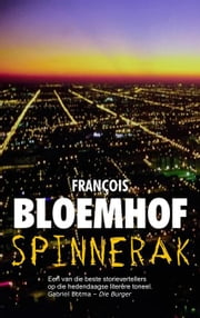Spinnerak ebook by Bloemhof, François