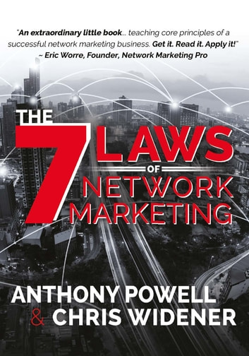 The 7 Laws of Network Marketing ebook by Anthony Powell,Chris Widener