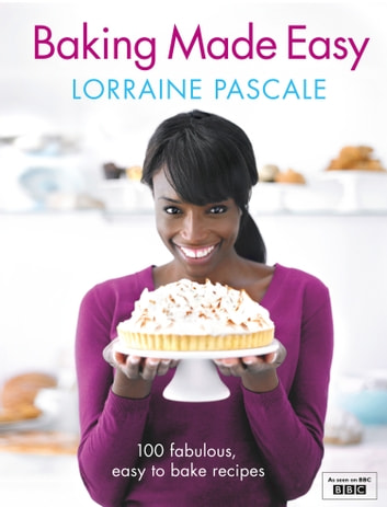 Baking Made Easy ebook by Lorraine Pascale
