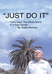 Just Do It ebook by Earle Perkins