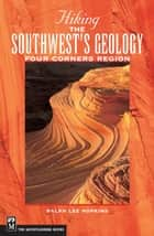Hiking the Southwest's Geology ebook by Ralph Hopkins