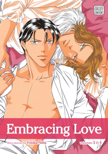 Embracing Love, Vol. 2 (Yaoi Manga) - 2-in-1 Edition eBook by Youka Nitta