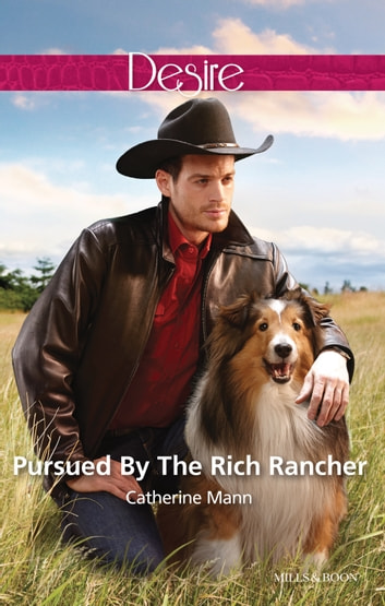 Pursued By The Rich Rancher 電子書 by Catherine Mann