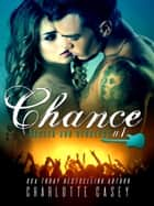 Chance ebook by Charlotte Casey