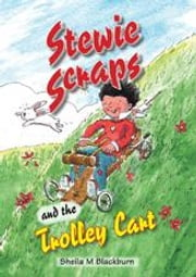 Stewie Scraps and the Trolley Cart ebook by Blackburn, Sheila