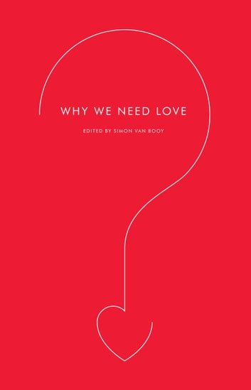 Why We Need Love ebook by Simon Van Booy