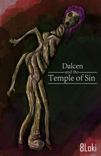 Dalcen and The Temple of Sin ebook by 8Loki