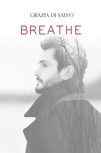 Breathe ebook by Grazia Di Salvo
