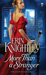 More Than a Stranger - A Sealed With a Kiss Novel ebook by Erin Knightley