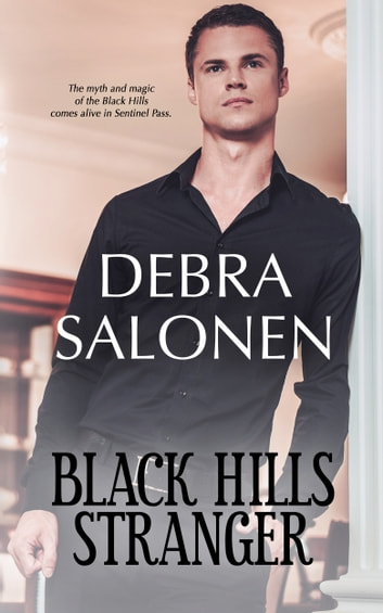 BLACK HILLS STRANGER - a Hollywood-meets-the-real-wild-west contemporary romance series ebook by Debra Salonen