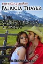 Colton Creek Cowboy ebook by Patricia Thayer-Wright