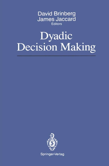 Dyadic Decision Making ebook by
