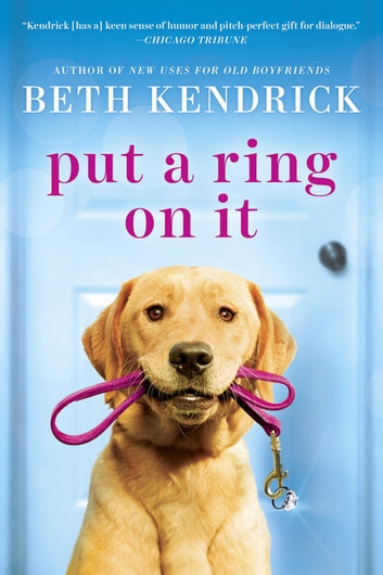 Put a Ring On It ebook by Beth Kendrick