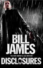 Disclosures ebook by Bill James