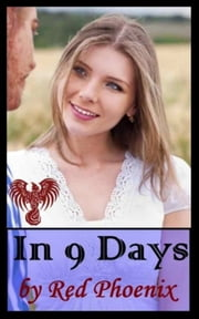 In 9 Days ebook by Red Phoenix