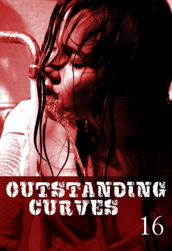 Outstanding Curves Volume 16 - A sexy photo book ebook by Miranda Frost