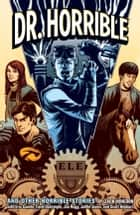 Dr. Horrible ebook by Zack Whedon
