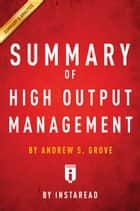 Summary of High Output Management ebook by Instaread