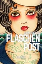 Flaschenpost ebook by Jorn Straten