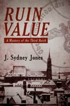 Ruin Value ebook by J. Sydney Jones