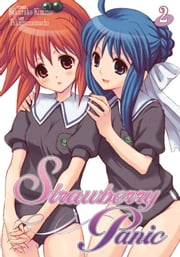 Strawberry Panic Vol. 2 ebook by Sakurako Kimino, Takuminamuchi