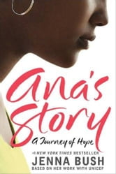 Ana's Story ebook by Jenna Bush Hager