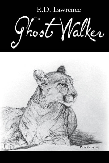 The Ghost Walker ebook by R. D. Lawrence