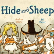 Hide and Sheep ebook by Andrea Beaty,Bill Mayer