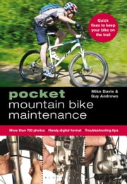 Pocket Mountain Bike Maintenance ebook by Guy Andrews