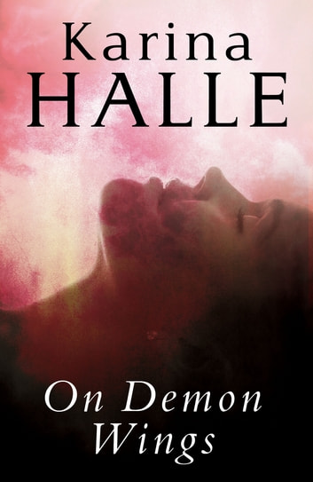 On Demon Wings ebook by Karina Halle