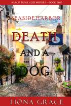 Death and a Dog (A Lacey Doyle Cozy Mystery—Book 2) ebook by Fiona Grace
