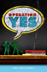 Operation Yes ebook by Sara Lewis Holmes
