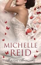 Bridal Bargains - 3 Book Box Set ebook by Michelle Reid