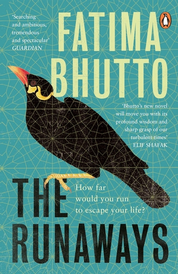 The Runaways - The new 'bold and probing novel' you won't be able to stop talking about ebook by Fatima Bhutto