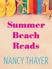 Summer Beach Reads 5-Book Bundle - Beachcombers, Heat Wave, Moon Shell Beach, Summer House, Summer Breeze ebook by Nancy Thayer