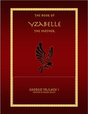 The Book of Yzabelle ebook by Auriel Grace