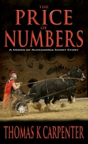 The Price of Numbers ebook by Thomas K. Carpenter