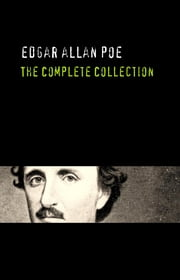 Edgar Allan Poe: The Complete Collection ebook by Edgar Allan Poe