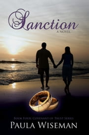 Sanction: Covenant of Trust Series, Book Four eBook by Paula Wiseman
