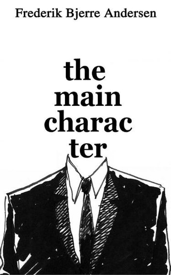 The Main Character ebook by Frederik Bjerre Andersen
