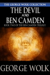 The Devil and Ben Camden ebook by George Wolk