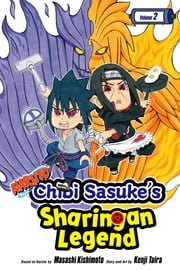 Naruto: Chibi Sasuke's Sharingan Legend, Vol. 2 - Two-Man Cell!! ebook by Kenji Taira