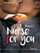 Nurse for You ebook by MadiLie V.
