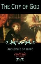 The City of God ebook by Saint Augustine Hippo