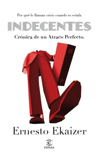 Indecentes eBook by Ernesto Ekaizer