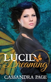 Lucid Dreaming ebook by Cassandra Page